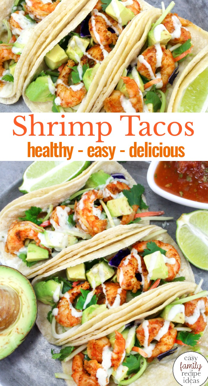 I LOVE SHRIMP TACOS! Shrimp tacos, fish tacos, chicken tacos, and every other taco recipe, is a favoritefor this family. In fact, I am sure after trying this Easy and Healthy Shrimp Tacos Recipe you'll be in love with them too. Shrimp Tacos with Cabbage Slaw, SHRIMP TACOS with Cilantro Lime Sauce, Easy Shrimp Tacos are The Best!