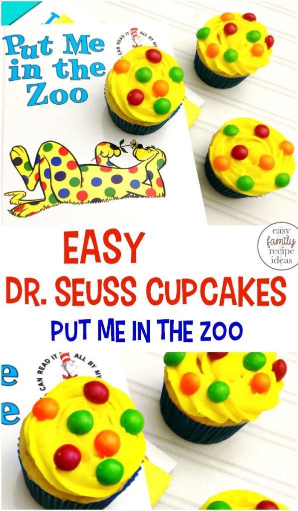 Dr. Seuss Cupcakes, Put me in the Zoo Cupcakes, Every March, Read Across America inspires us to read more and enjoy Dr. Seuss snacks, It's always fun to pair a great book with a fun food idea, Easy Dr. Seuss Cupcakes for Dr. Seuss Inspired Recipes and Preschool Snacks