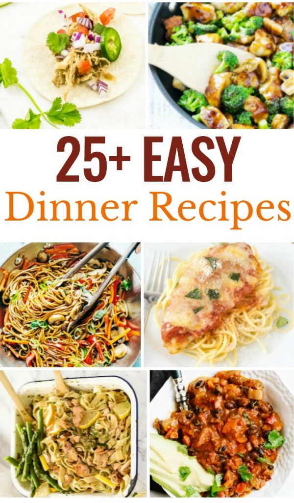 These 25 Easy Dinner Recipes is just what you need to get a delicious meal on the table without lots of work. Easy dinner ideas your whole family will enjoy eating. Easy Dinner Recipes for Family,  You'll find sheet pan meals and one-pot meals for easy recipes, instant pot recipes, and  quick 20 minute meals, Family Dinner Menu Ideas