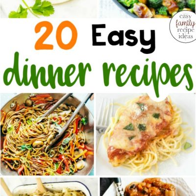 25 Easy Dinner Recipes Your Family Will Love