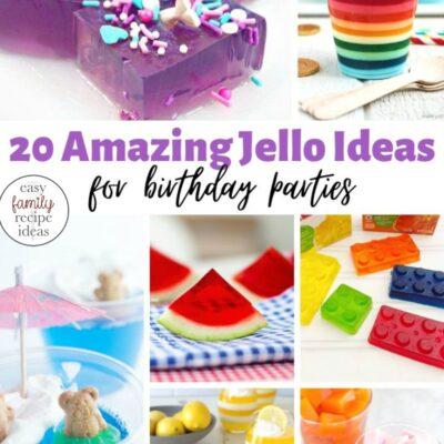 20+ Amazing Jello Ideas for Birthday Parties