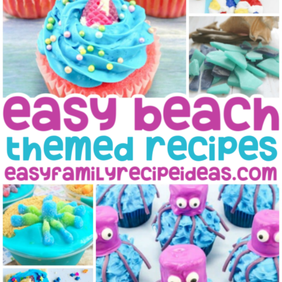 30+ Beach Themed Recipes for Summer